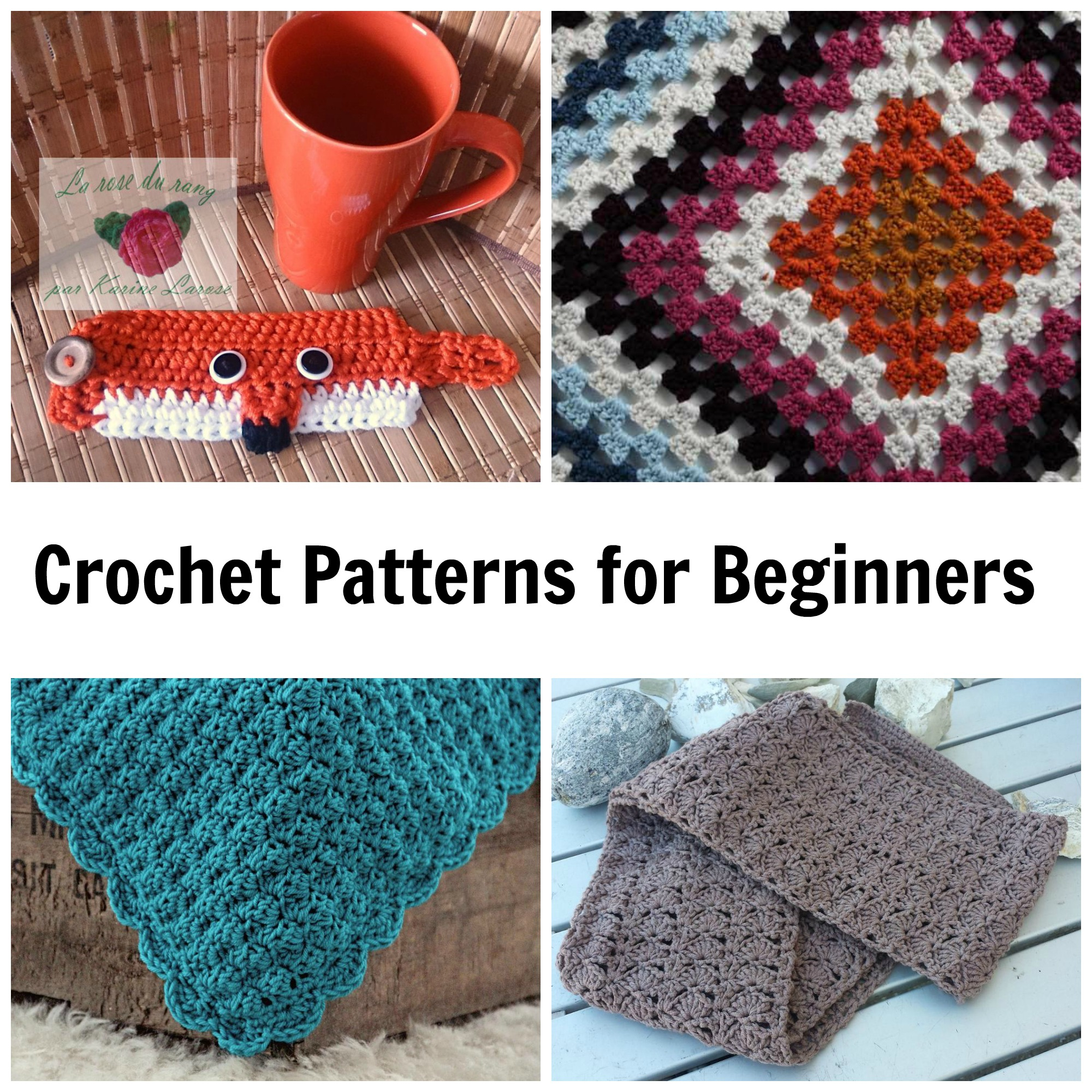 Begginer Crochet Projects Easy Patterns 7 Not Boring Crochet Patterns For Beginners