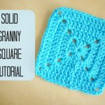 Granny Square Crochet Pattern Crochet How To Crochet A Solid Granny Square For Beginners Bella