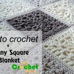 Granny Square Crochet Pattern How To Crochet A Granny Square Blanket Free Crochet Pattens Youtube