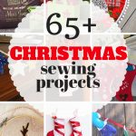 Sewing Project Ideas 65 Christmas Sewing Projects Gyct Designs