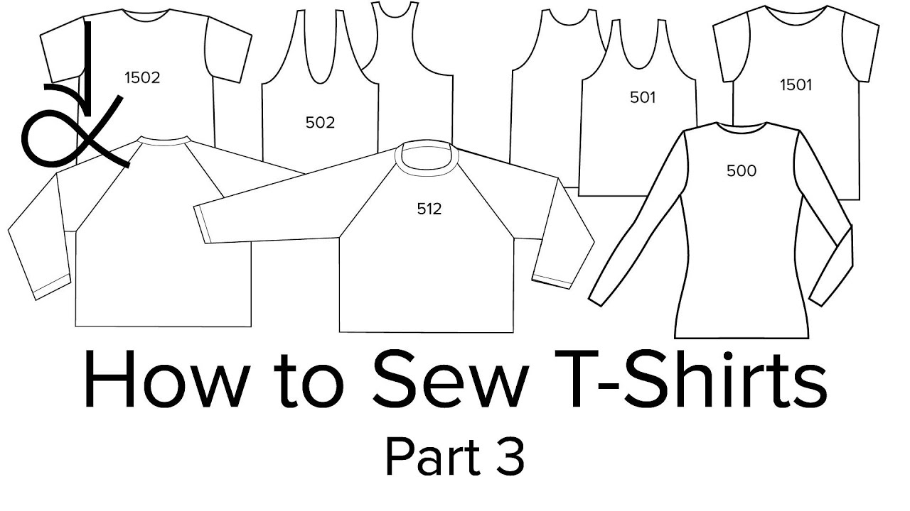 Sewing Tshirt Pattern How To Sew T Shirts Sewing For Beginners Part 3 Youtube