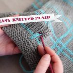 Stranded Knitting Patterns Free How To Knit Plaid Youtube