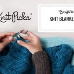 Begginer Knitting Projects Learning Beginner Knit Blanket Class Full Class Youtube