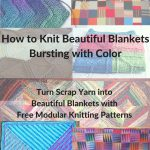 Color Knitting Patterns Beautiful How To Make A Beautiful Blanket Bursting With Color Knitting For