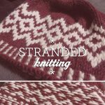 Colorwork Knitting Patterns Hats Stranded Knitting Adventures In Color