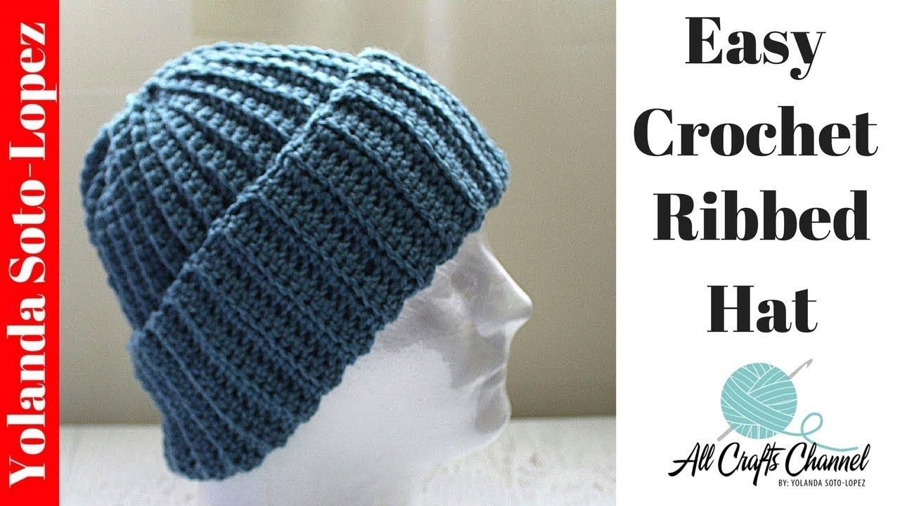 Crochet Beanies For Men Easy Crochet Ribbed Hat Beginner Crochet Youtube