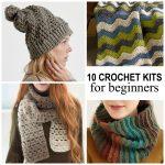 Crochet For Beginners 10 Crochet Kits For Beginners