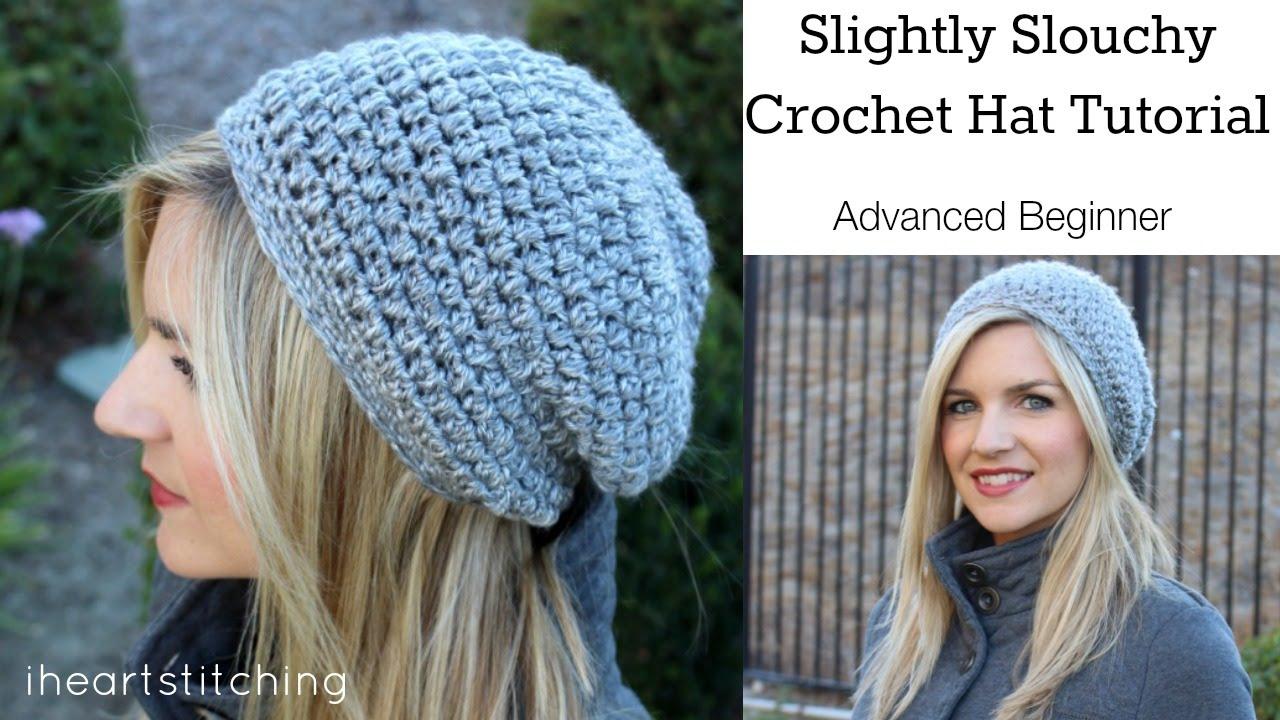 Crochet Hat Patterns Slightly Slouchy Crochet Hat Tutorial Youtube
