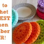 Crochet Kitchen Scrubbies How To Crochet The Best Kitchen Scrubber Ever Youtube