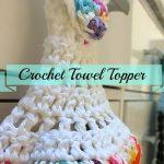 Crochet Kitchen Towel Toppers Easy Crochet Towel Topper Youtube