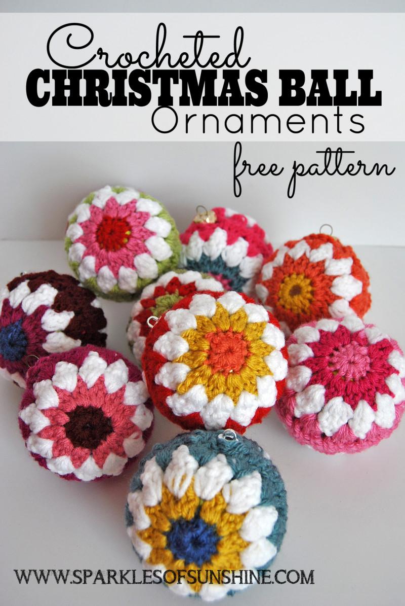 Crochet Sphere Pattern Free Crocheted Christmas Ball Ornaments Free Pattern Sparkles Of Sunshine