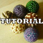Crochet Sphere Tutorials Beaded Balls Kulki Koralikowe Tutorial Qrkokopl Youtube