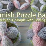 Crochet Sphere Tutorials Crochet How To Crochet An Amish Puzzle Ball Yarn Scrap Friday