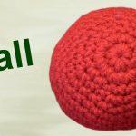 Crochet Sphere Tutorials How To Make A Crochet Ball Amigurumi Left Hand Youtube