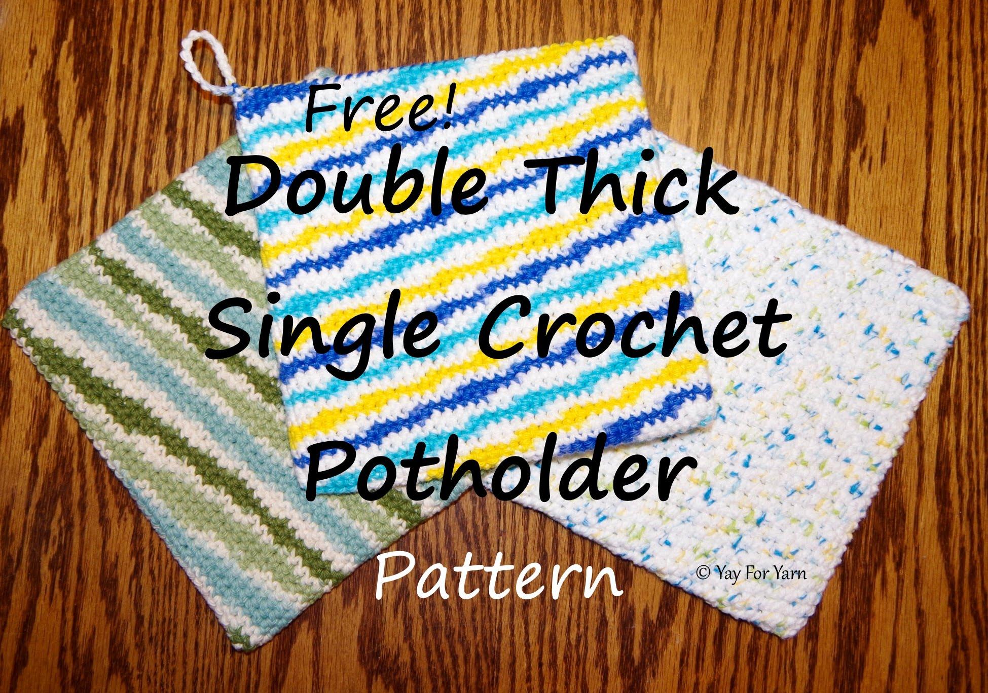 Crochet Trivets Hot Pads Double Thick Single Crochet Potholder Free Crochet Pattern Yay