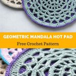 Crochet Trivets Hot Pads Free Pattern Geometric Mandala Hot Pad Free Crochet Pattern All Easy Patterns