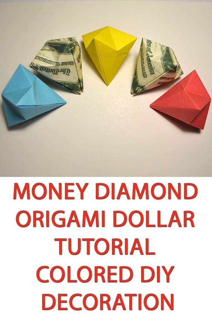 Diy Origami Easy Money Diamond Origami Dollar Tutorial Colored Diy Decoration Simple