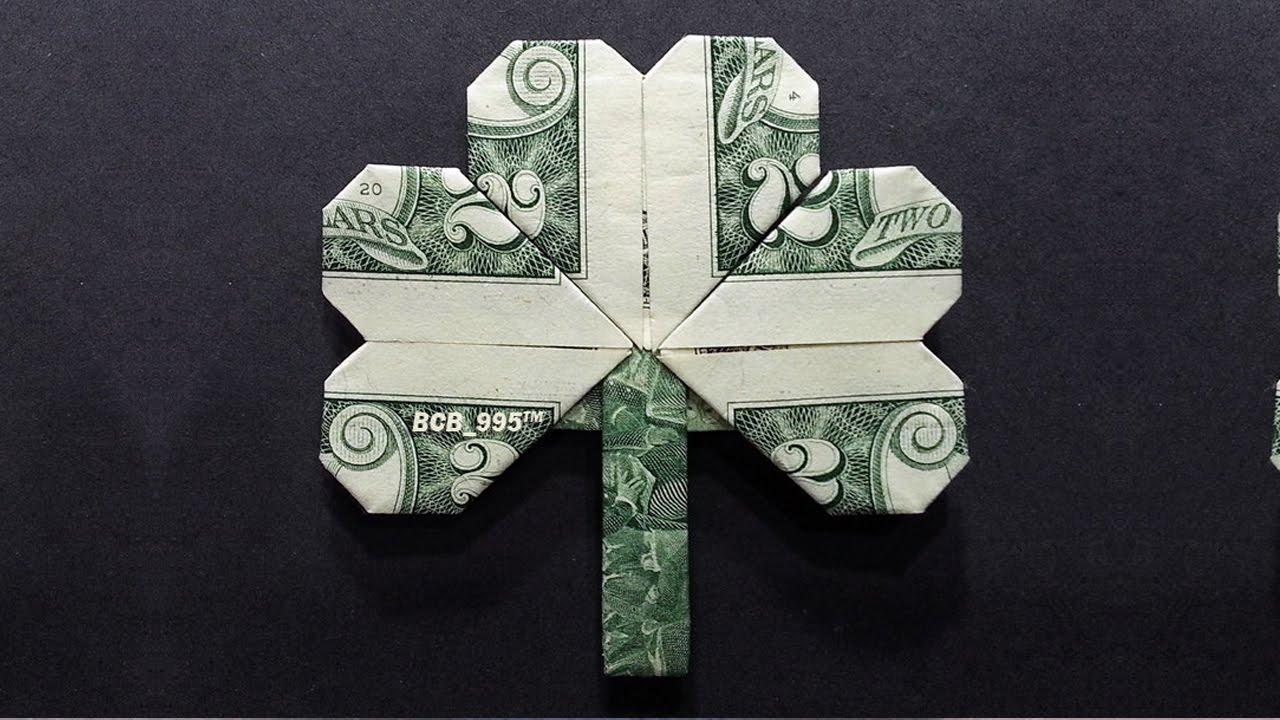 Dollar Bill Origami Money Origami Shamrock Dollar Bill Art 3 Leaf Clover Youtube