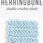 Double Knitting Tutorial Scarfs Video How To Crochet The Herringbone Double Crochet Stitch
