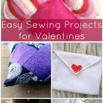 Easy Hand Sewing Projects For Kids Sewing Valentines Projects