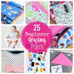 Easy Sewing Patterns 25 Beginner Sewing Projects