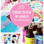 Easy Sewing Patterns Easy Sewing Patterns 25 Things To Sew In Under 30 Minutes