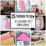 Easy Sewing Patterns Easy Sewing Projects 25 Things To Sew In Under 10 Minutes