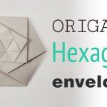 Envelope Origami Tutorials Origami Hexagonal Envelope Pouch Tutorial Diy Youtube