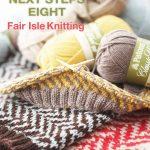 Fairisle Knitting Patterns Free Patons Fair Isle Knitting Patterns Crochet And Knit
