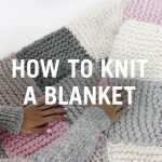Knit Blanket Pattern How To Knit A Blanket Step Step Youtube