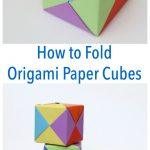 Origami Projects For Kids How To Fold Origami Paper Cubes Frugal Fun For Boys And Girls