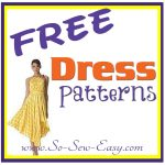Pattern Sewing Free Free Dress Patterns Listing So Sew Easy
