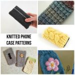 Quick Knitting Patterns Quick Knitted Phone Case Patterns Craftsy