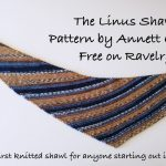 Ravelry Knitting Patterns Free Crafternoon Treats Podcast Shortie The Linus Shawl Is Finished