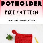 Sew Potholders Free Pattern Free Crochet Potholder Pattern Using Thermal Stitch Potholders