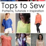 Sewing Patterns For Women Awesome Tops Sewing Patterns And Inspiration And The Return Of Sew
