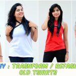 Sewing Tshirts Refashion No Sew Diy Transform Refashion Your Old T Shirts Youtube