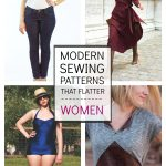 Trendy Sewing Patterns 10 Modern Sewing Patterns That Flatter Women The Sewing Rabbit