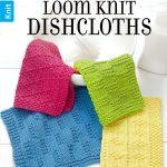 Washcloth Knitting Pattern Dishcloth Loom Knit Dishcloths